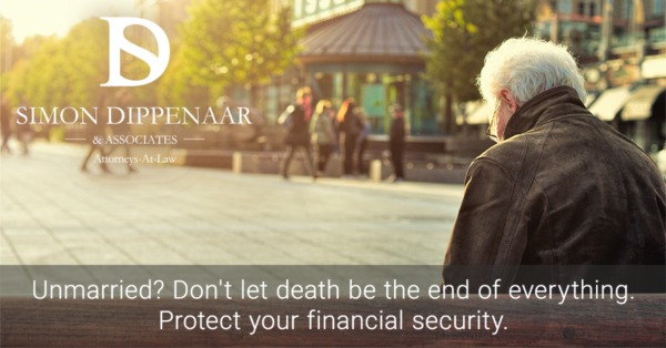 Unmarried? Don't let death be the end of everything. Protect your financial security.