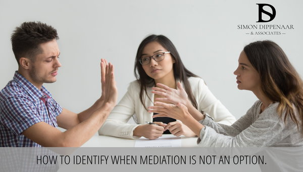 How to identify when mediation is not an option - divorce and family attorney cape town